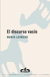 El discurso vacío - Mario Levrero (Casa del libro)